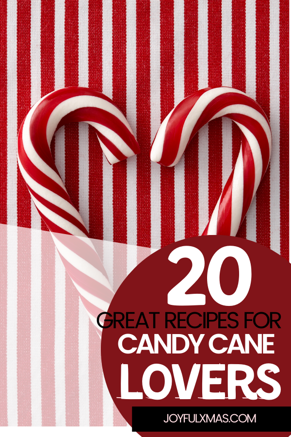 20 Of the Best Recipes for Candy Cane Lovers