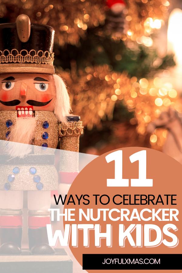11 Ways to Celebrate the Nutcracker with Kids